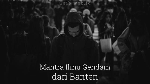 Mantra Ilmu Gendam dari Banten