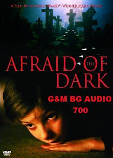 Afraid of the Dark / Страх от тъмнината (1991)