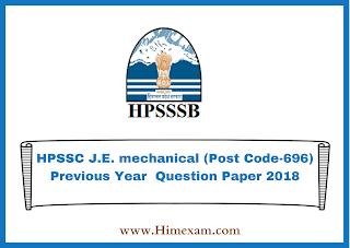 HPSSC J.E. mechanical (Post Code-696) Previous Year  Question Paper 2018