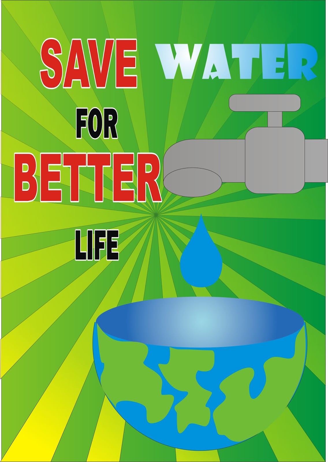 SAVE WATER FOR BETTER LIFE