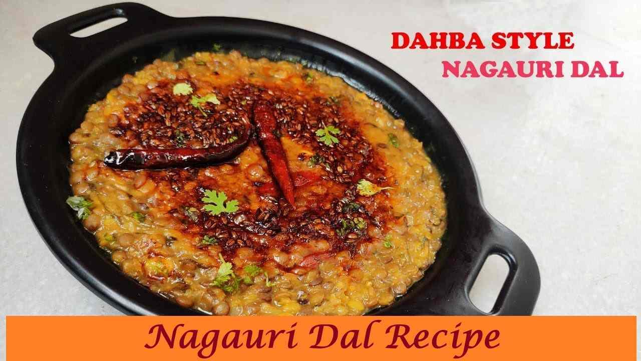 Dhaba Style Nagauri Dal Recipe