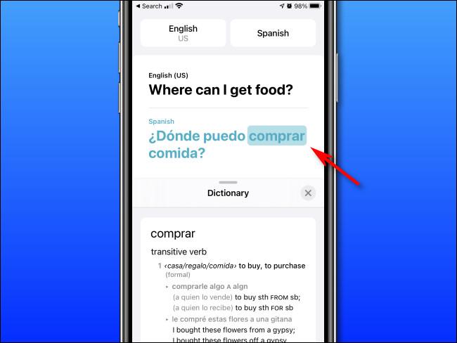 في وضع القاموس الخاص بـ Apple Translate على iPhone ، يمكنك النقر فوق الكلمات لرؤية تعريفاتها.