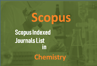 Chemistry Scopus Indexed journals