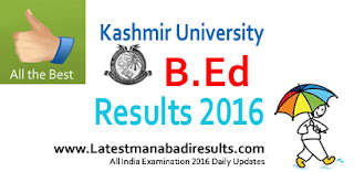 Kashmir University BEd Results 2016, www.kashmiruniversity.net B.Ed Entrance Exam Result 2016 Available Now. Kashmir University B.Ed March 2016 Results