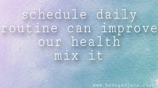 The benefit of daily routine you should to know
