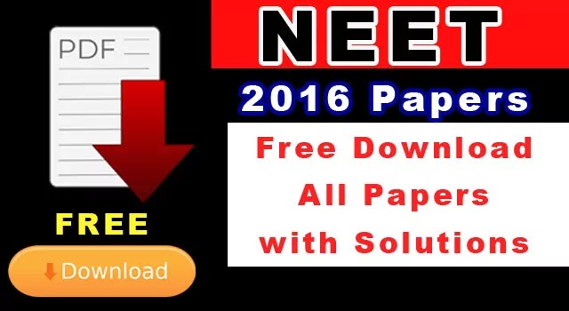 NEET 2016 question paper with solutions pdf