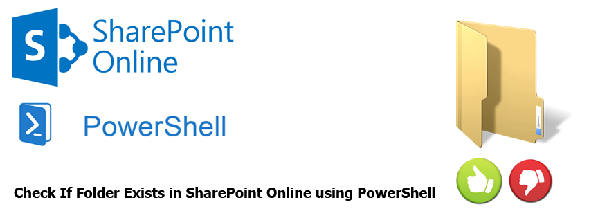 Check If Folder Exists in SharePoint Online using PowerShell