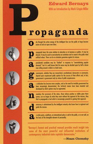 books propaganda Edward Bernays social control public opinion media education political correctness politics social engineering