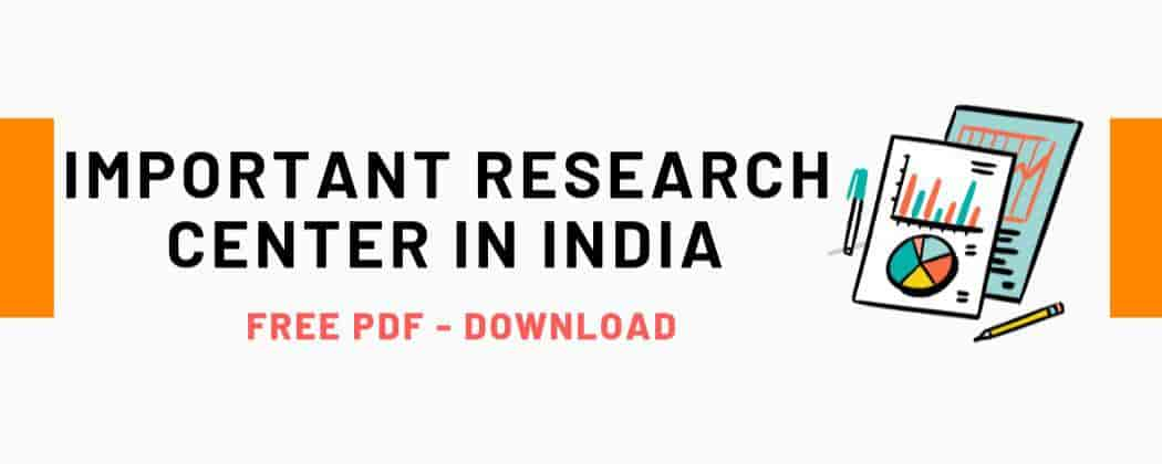 List Of Important Research Centers In India - PDF Download