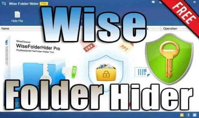 تحميل وتفعيل برنامج Wise Folder Hider Pro عملاق تشفير وإخفاء الملفات اخر اصدار