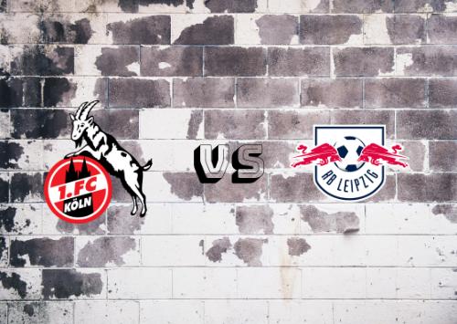 Colonia vs RB Leipzig  Resumen