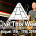 Live This Week: August 11th - 17th, 2019