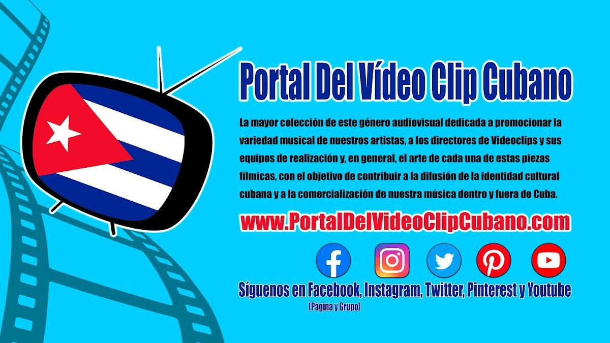 El Portal del Vídeo Clip Cubano es la mayor colección de este género audiovisual dedicada a promocionar la variedad musical de nuestros artistas, a los directores de Videoclips, sus equipos de realización y, en general, el arte de cada una de estas piezas fílmicas, con el objetivo de contribuir a la difusión de la identidad cultural cubana y a la comercialización de nuestra música dentro y fuera de Cuba