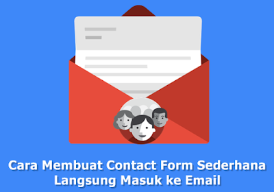 Cara Membuat Contact Form Sederhana Langsung Masuk ke Email