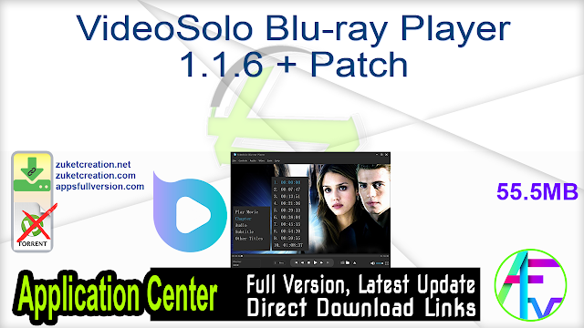 VideoSolo Blu-ray Player 1.1.6 + Patch