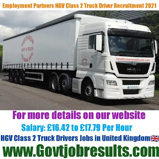 Employment Partners HGV Class 2 Truck Driver Recruitment 2021-22