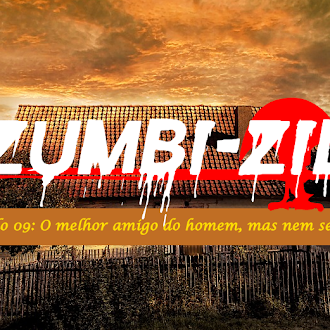 Zumbi-Zil - Capítulo 09: O melhor amigo do homem, mas nem sempre
