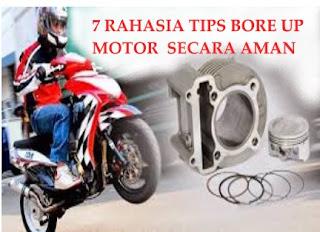 7 Rahasia Tips Bore Up Motor Secara Aman