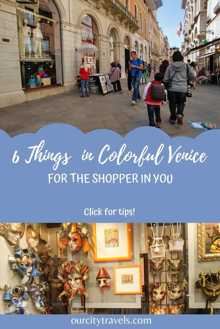 6 Things Colorful Venice for the Shopper in You
