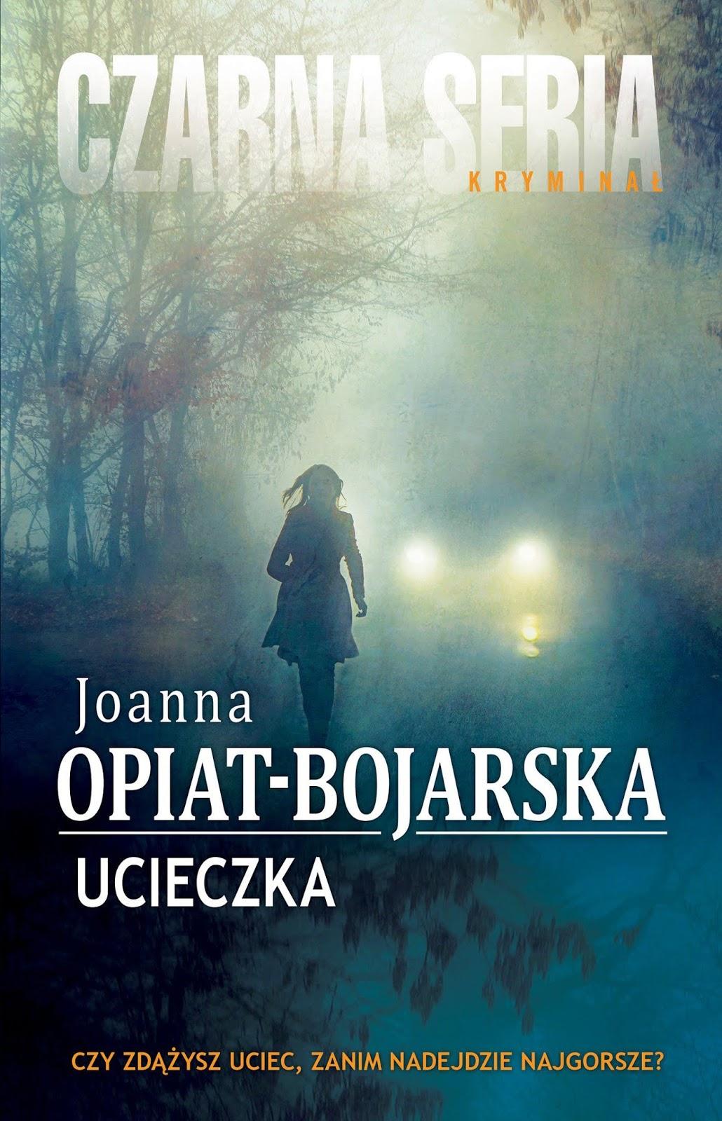 94e56e028b10b6 Zapraszam na spotkanie i ucieczkę z Joanną Opiat-Bojarską ...