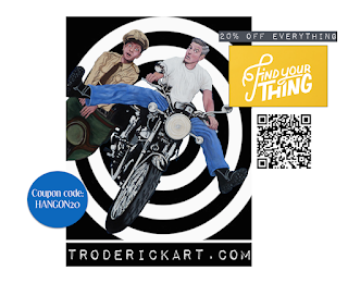 coupon code HANGON20 20%off everything troderickart.com