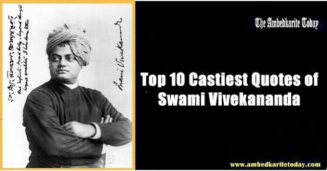 Top 10 Castiest Quotes of Swami Vivekananda