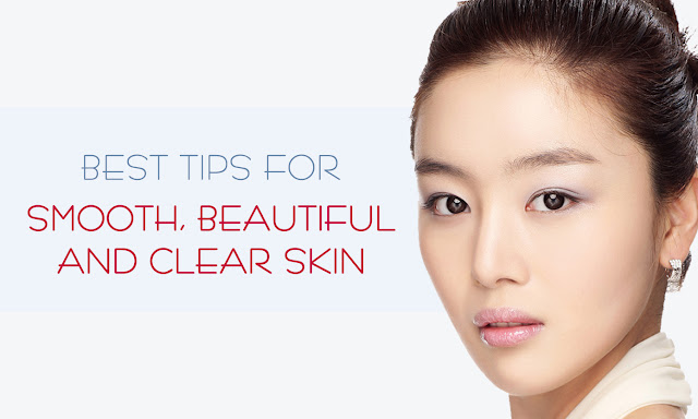 Top 10 Tips For Beautiful And Clear Skin