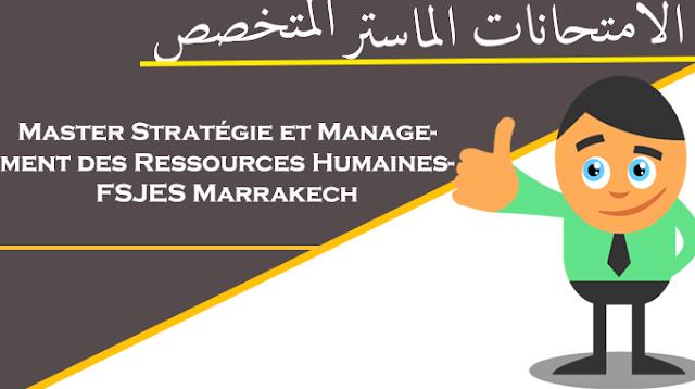 نماذج امتحانات Master Stratégie et Management des Ressources Humaines- FSJES Marrakech