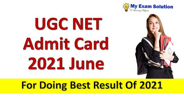 UGC NET Admit Card 2021 June