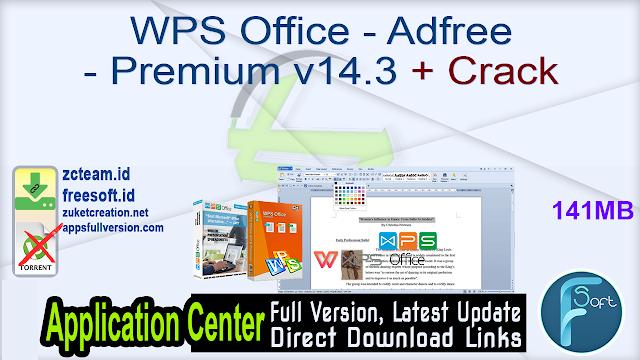 WPS Office – Adfree – Premium v14.3 + Crack_ ZcTeam.id