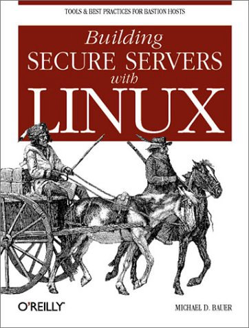 Building Secure Servers with Linux, O'reilly