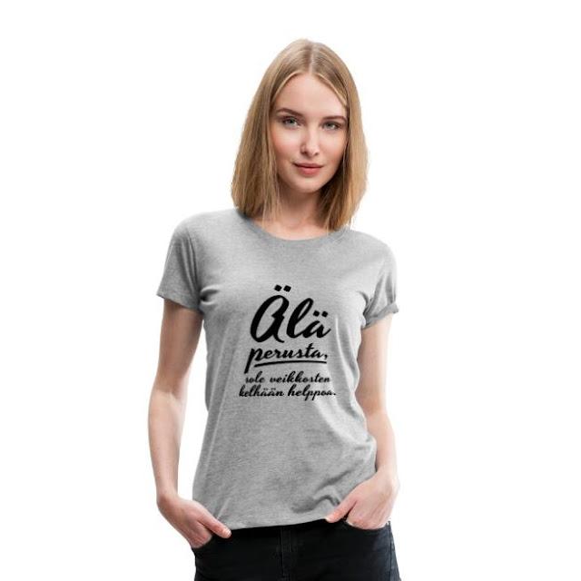 Älä perusta sole veikkosten kelhään helppoa t-paita