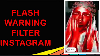 Flash warning filter Instagram || How to Get the Filter Flash warning Instagram
