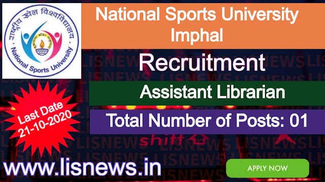 Recruitment of Assistant Librarian at National Sports University, Imphal, Manipur