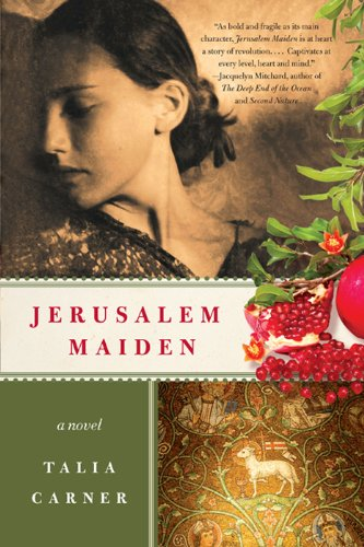 Jerusalem Maiden, Talia Carner, fiction, historical fiction, reading, goodreads, Kindle,
