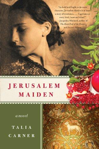 Jerusalem Maiden, Talia Carner, fiction, historical fiction, reading, goodreads, Kindle,