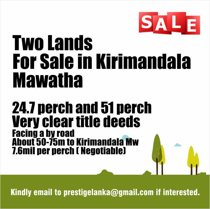 Two Lands for Sale in Kirimandala Mawatha.