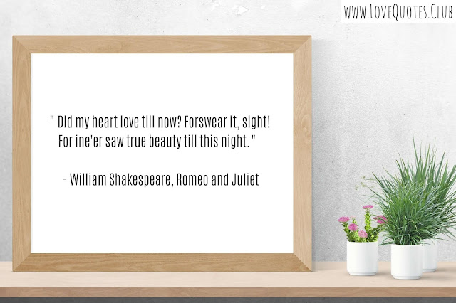 Love quotes Shakespeare Romeo and Juliet