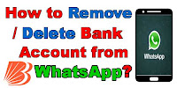 How to Remove/Delete Bank Account from WhatsApp?