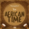 (New release) Download Krizbeatz - African Time ft  Teni