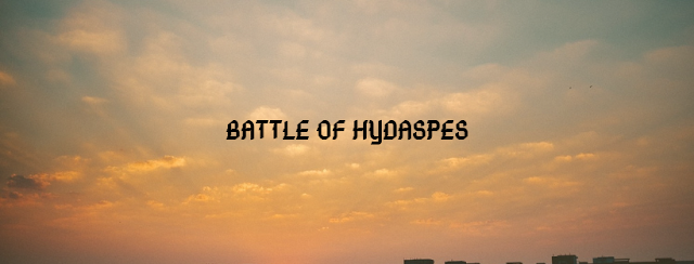BATTLE OF HYDASPES: