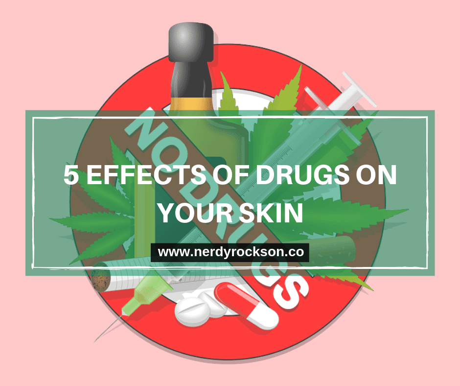 5 Effects of Drugs on Your Skin