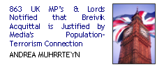 863 UK MP's & Lords Notified that Breivik Acquittal is Justified by Media's population-terrorism connection