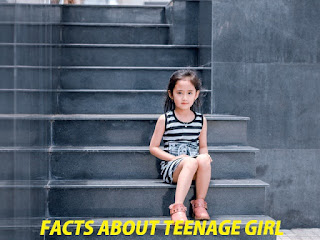Facts About Teenage Girl