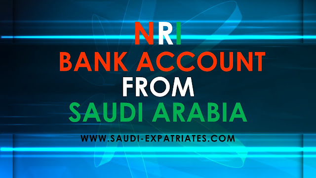 NRI BANK ACCOUNT IN SAUDI ARABIA