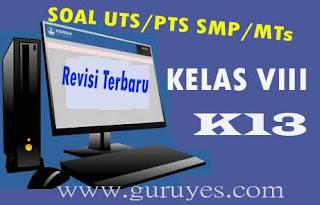 Soal PTS/UTS IPA Kelas 8 Semester 1 Kurikulum 2013 Revisi Terbaru 2020