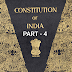 The constitution of India part - 4