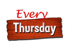 Every Thursday