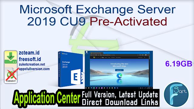 Microsoft Exchange Server 2019 CU9 Pre-Activated_ ZcTeam.id