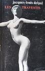 http://www.ebay.com/itm/Rare-LES-TRAVESTIS-Delpal-Coccinellle-Michou-Transexuel-She-Male-Transexual-/130676497745